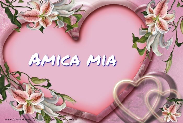 Cartoline d'amore per Amica - Amica mia