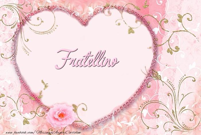 Cartoline d'amore per Fratello - Fratellino