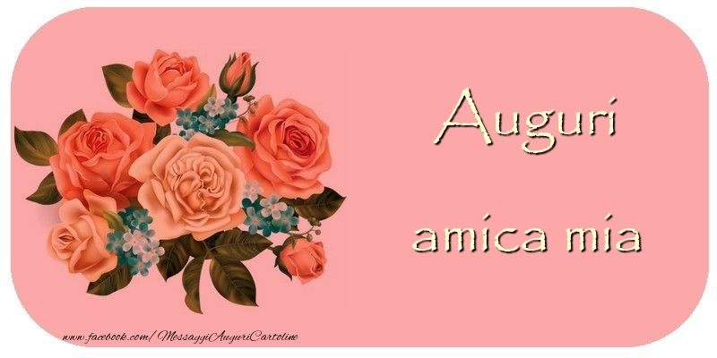 Preferenza Cartoline di auguri per Amica - Tanti Auguri amica mia  VY61