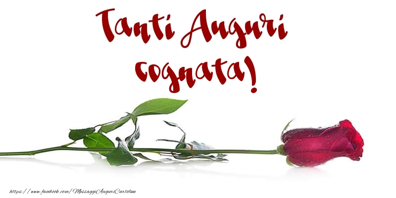 Cartoline di auguri per Cognata - Tanti Auguri cognata!