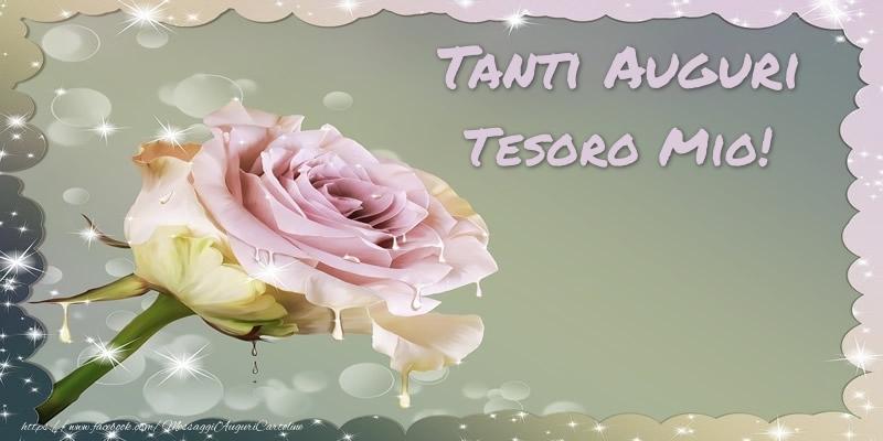 Cartoline di auguri per Fidanzata - Tanti Auguri tesoro mio!