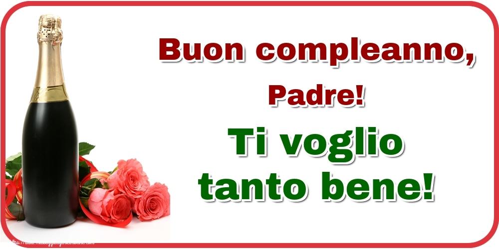 Cartoline di auguri per Padre - Buon compleanno, padre! Ti voglio tanto bene!