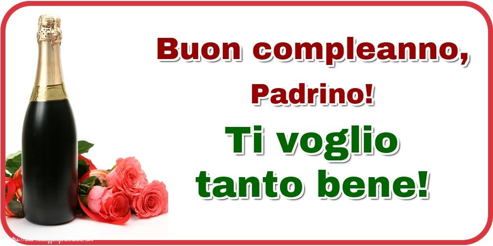 Cartoline di auguri per Padrino - Buon compleanno, padrino! Ti voglio tanto bene!