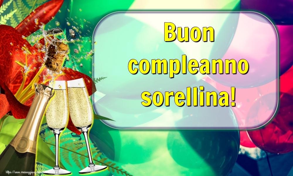 Cartoline di auguri per Sorella - Buon compleanno sorellina!