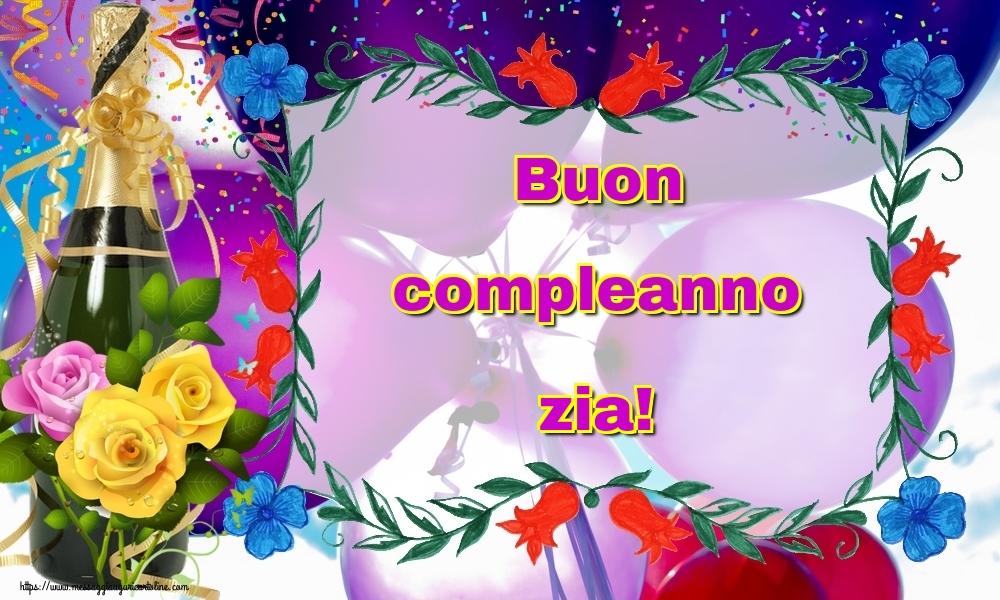 Cartoline di auguri per Zia - Buon compleanno zia!