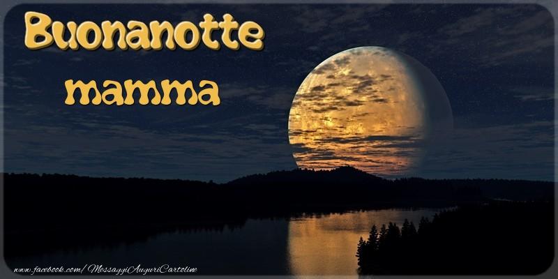 Cartoline Di Buonanotte Per Mamma Messaggiauguricartolinecom