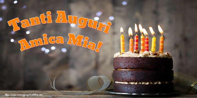 Cartoline di compleanno per Amica - Tanti Auguri amica mia!