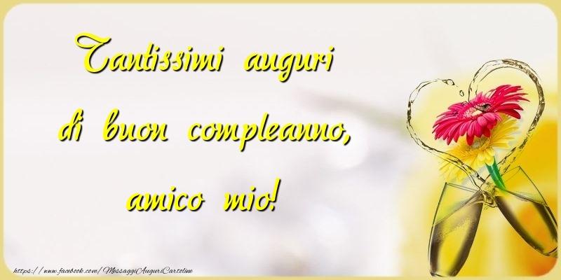 Eccezionale Cartoline di compleanno per Amico - Tantissimi auguri di buon  YY13