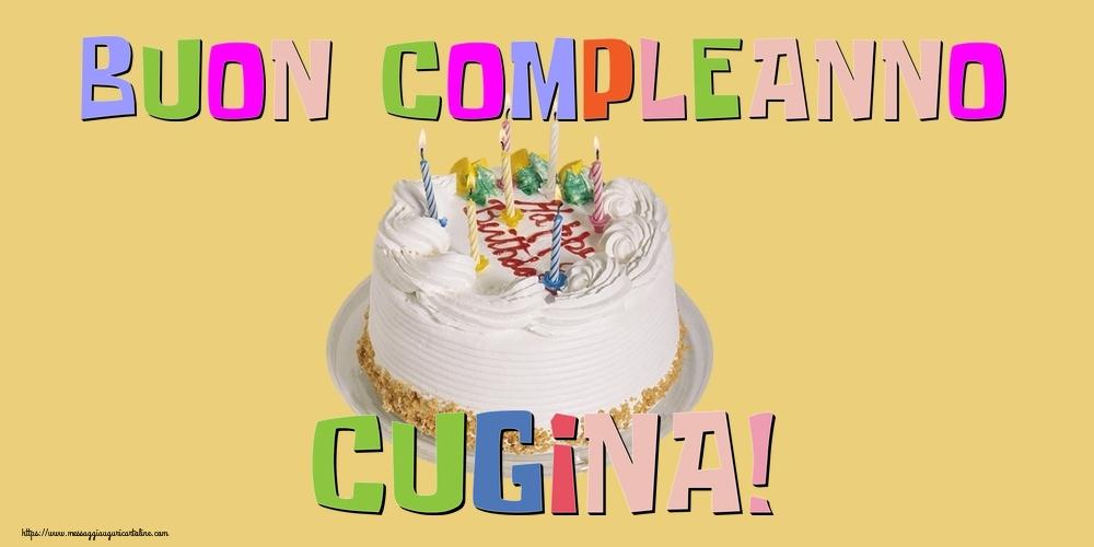 Cartoline di compleanno per Cugina - Buon Compleanno cugina!