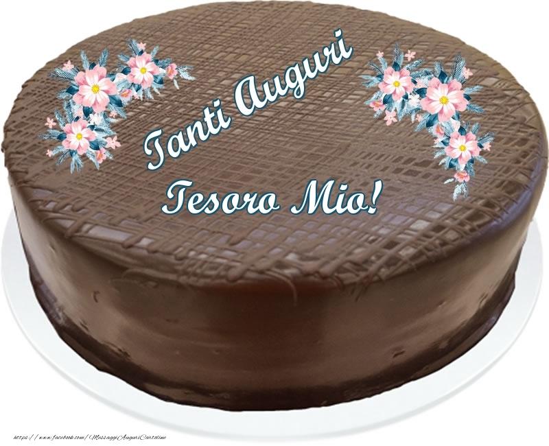 Cartoline di compleanno per Moglie - Tanti Auguri tesoro mio! - Torta al cioccolato