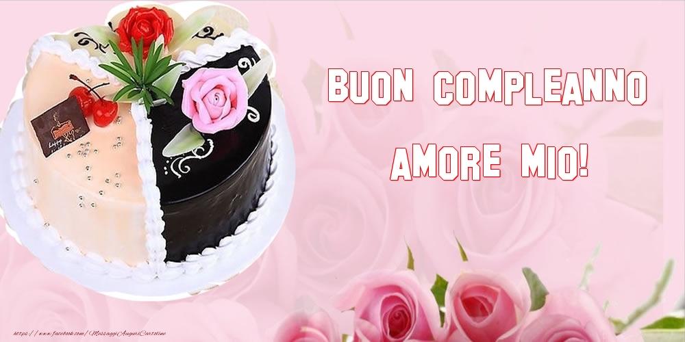 Cartoline di compleanno per Moglie - Buon Compleanno amore mio!
