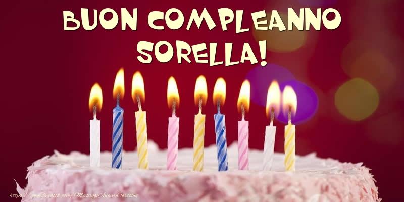 Cartoline di compleanno per Sorella   Torta   Buon compleanno