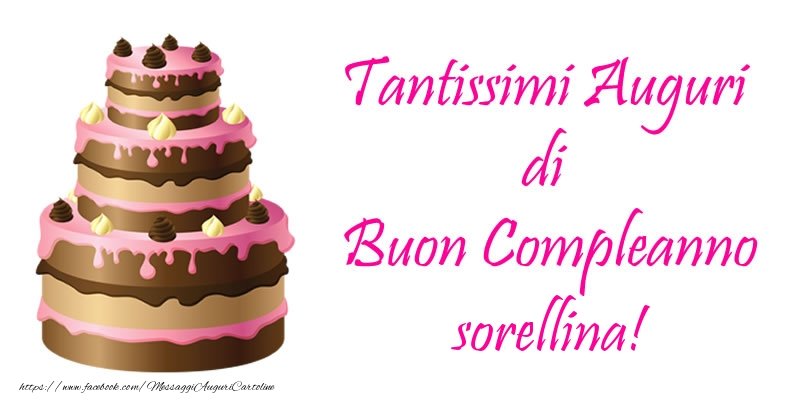 Popolare Cartoline di compleanno per Sorella - Torta - Tantissimi Auguri di  DR05