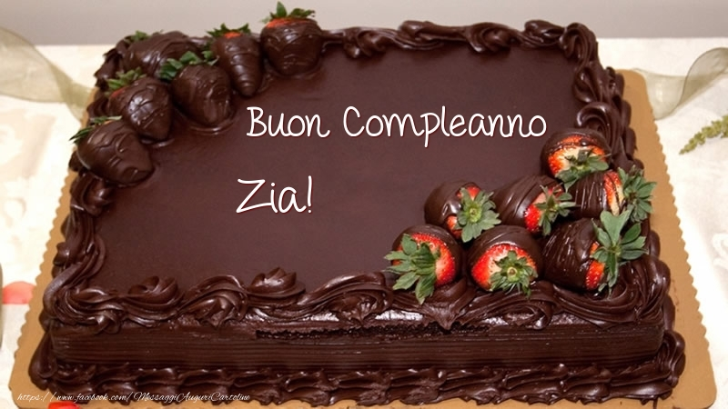 Cartoline di compleanno per Zia - Buon Compleanno zia! - Torta