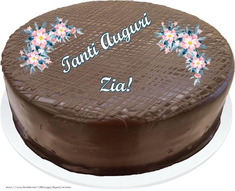 Cartoline di compleanno per Zia - Tanti Auguri zia! - Torta al cioccolato
