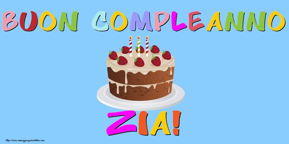 Cartoline di compleanno per Zia - Buon Compleanno zia!