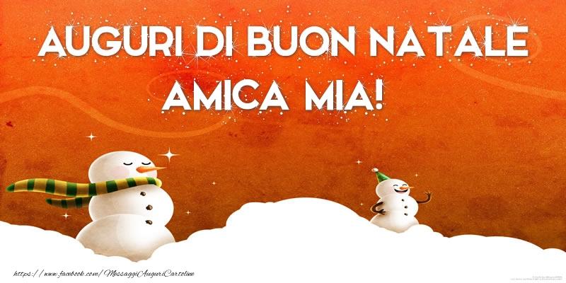 Auguri Di Natale Per Amica Del Cuore.Cartoline Di Natale Per Amica Auguri Di Buon Natale Amica Mia Messaggiauguricartoline Com
