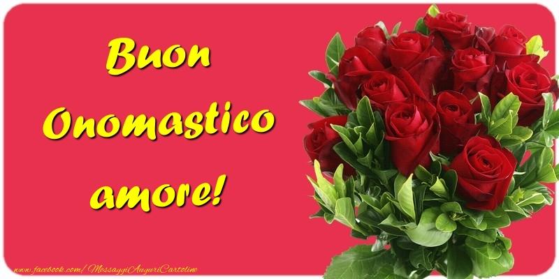 Cartoline di onomastico per Fidanzato - Buon Onomastico amore