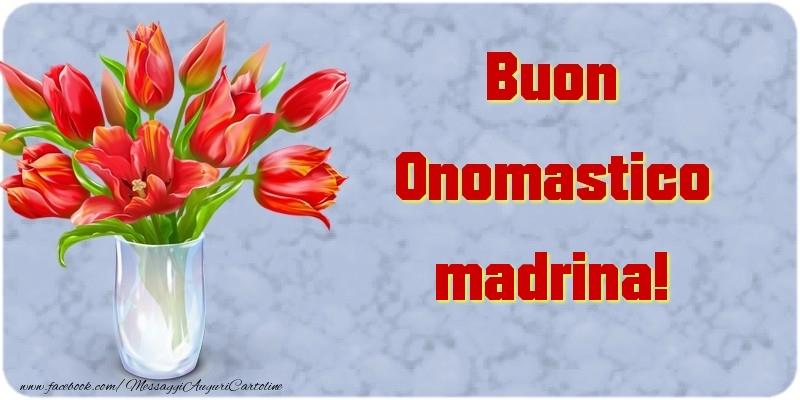 Cartoline di onomastico per Madrina - Buon Onomastico madrina