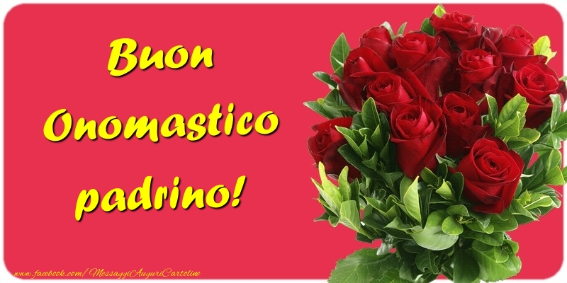 Cartoline di onomastico per Padrino - Buon Onomastico padrino
