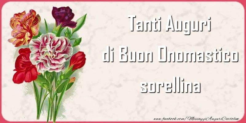 Cartoline di onomastico per Sorella - Tanti Auguri di Buon Onomastico sorellina
