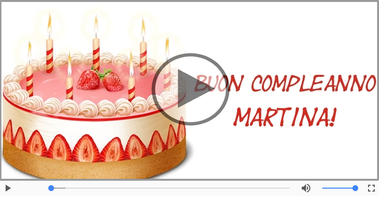 Buon Compleanno Martina Cartoline Musicali